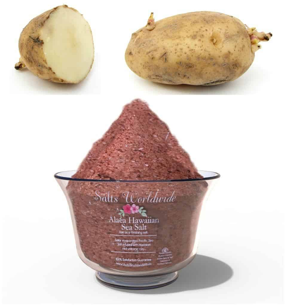 Alaea Salt and Potatoes