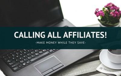 Calling All Affiliates!