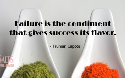 Failure is the condiment that gives success its flavor – Truman Capote