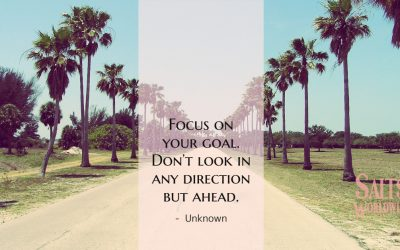 Focus on your goal. Don't look in any direction but ahead – Unknown