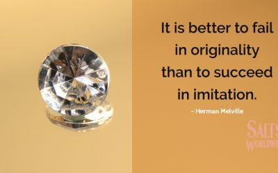 It is better to fail in originality than to succeed in imitation – Herman Melville