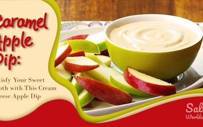 Caramel Apple Dip: Satisfy Your Sweet Tooth with This Cream Cheese Apple Dip