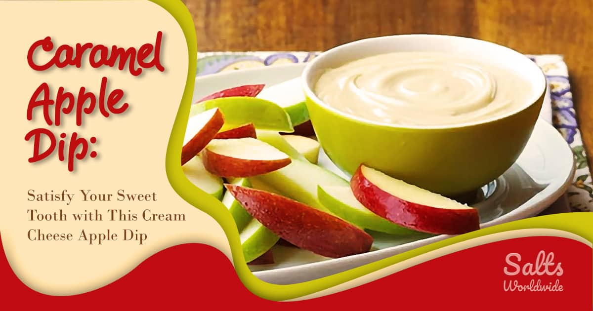 Caramel Apple Dip - Satisfy Your Sweet Tooth with This Cream Cheese Apple Dip