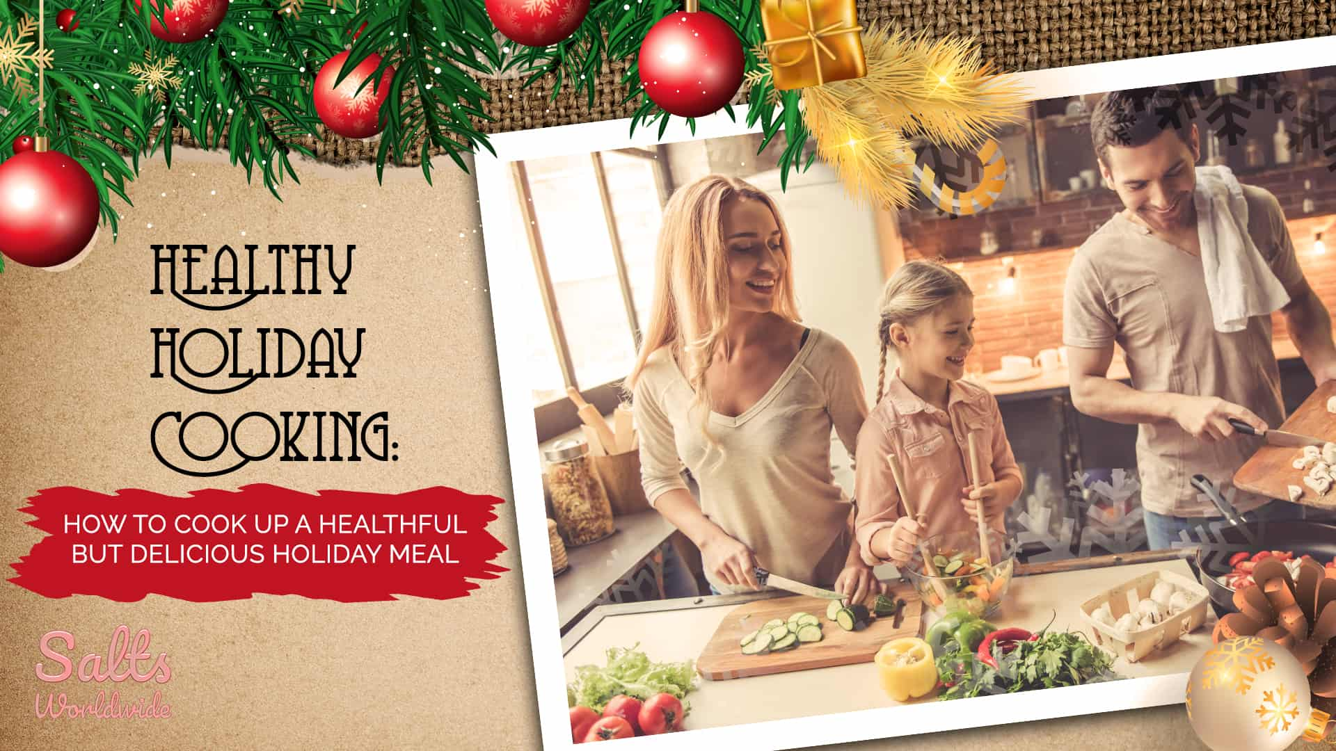 Healthy Holiday Cooking - How to Cook Up a Healthful But Delicious Holiday Meal