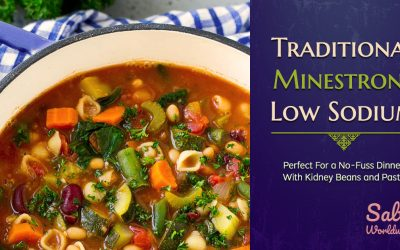 Traditional Minestrone Low Sodium Style: Perfect For a No-Fuss Dinner, With Kidney Beans and Pasta