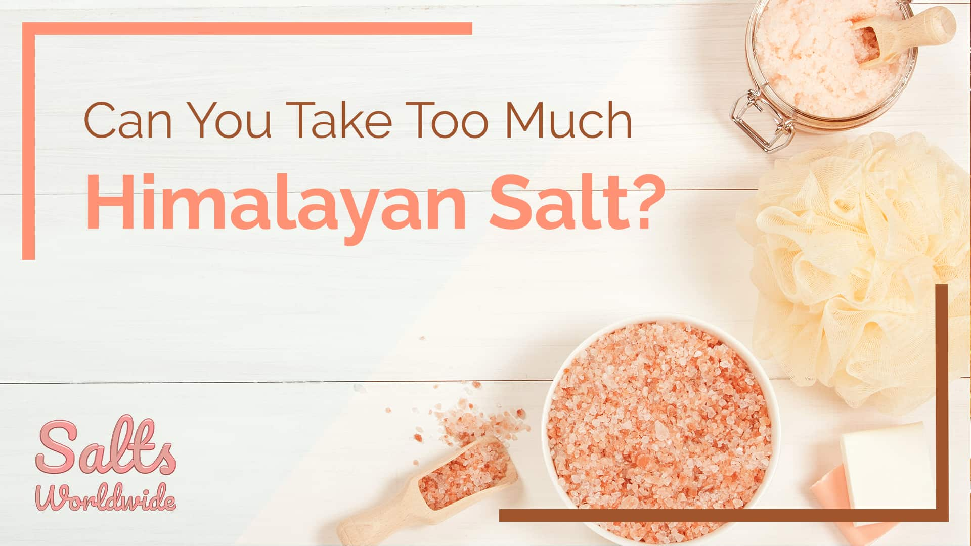 Can You Take Too Much Himalayan Salt - featured image