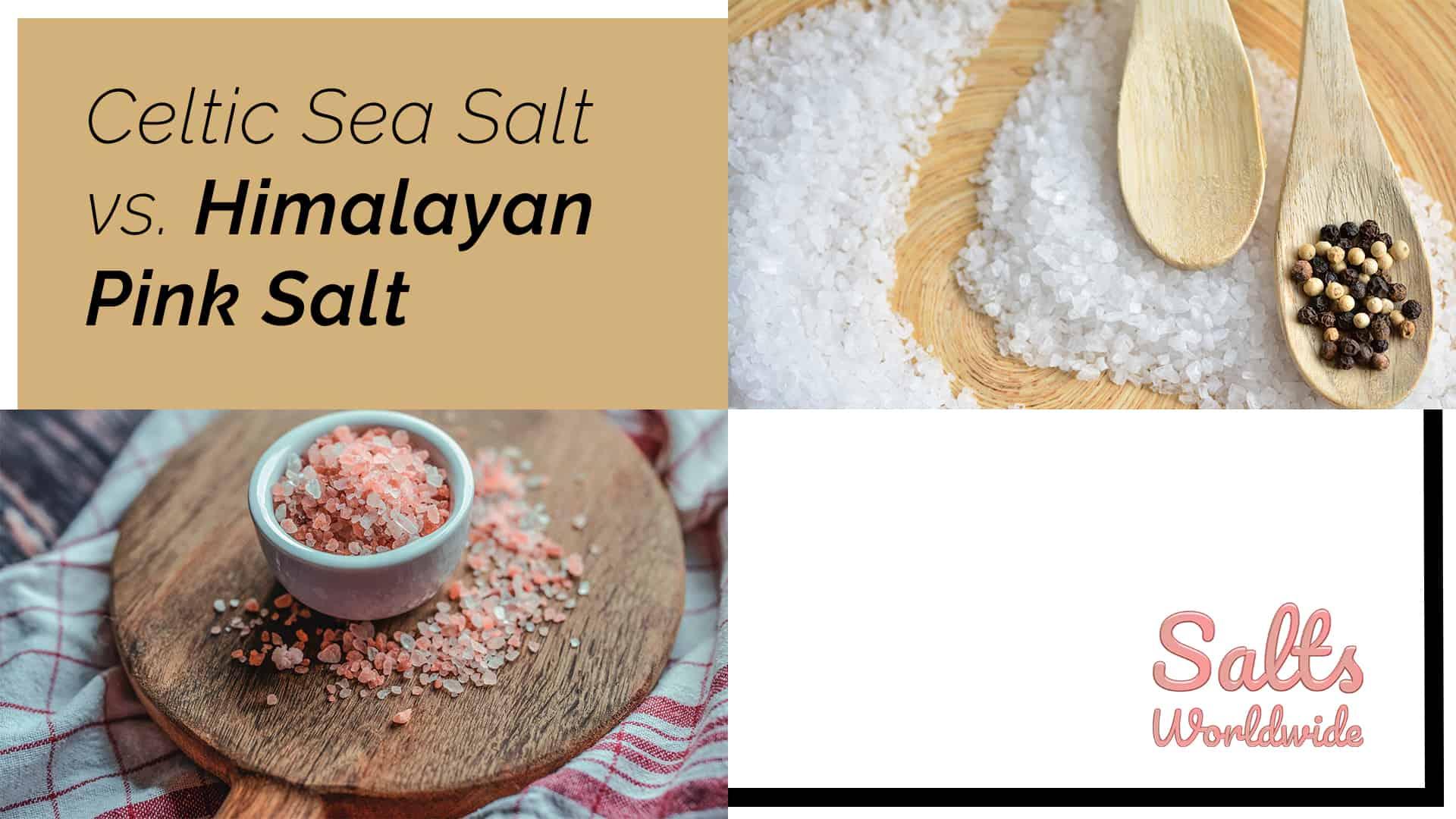 Celtic Sea Salt vs. Himalayan Pink Salt - featured image