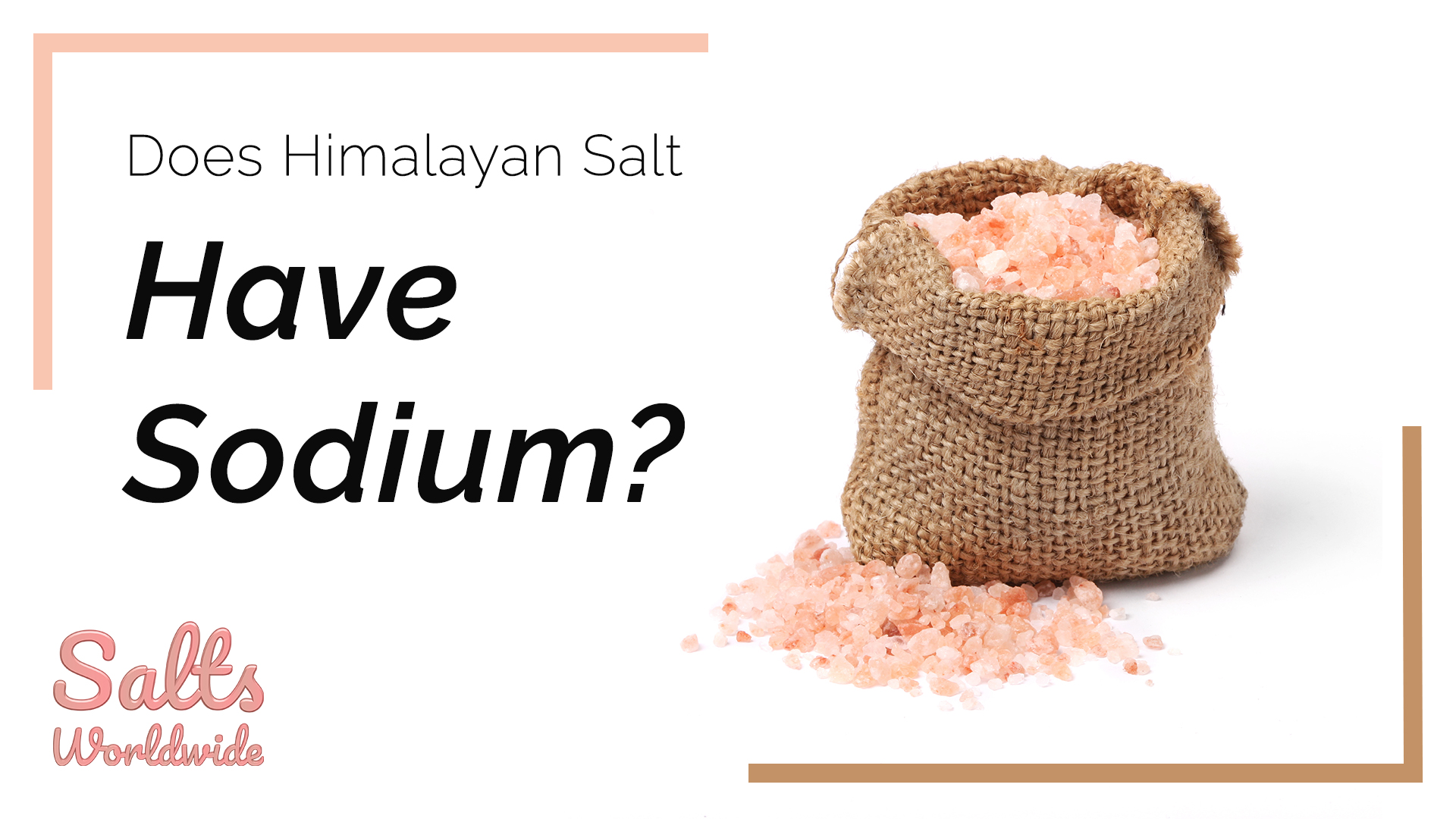 Does Himalayan Salt Have Sodium - featured image