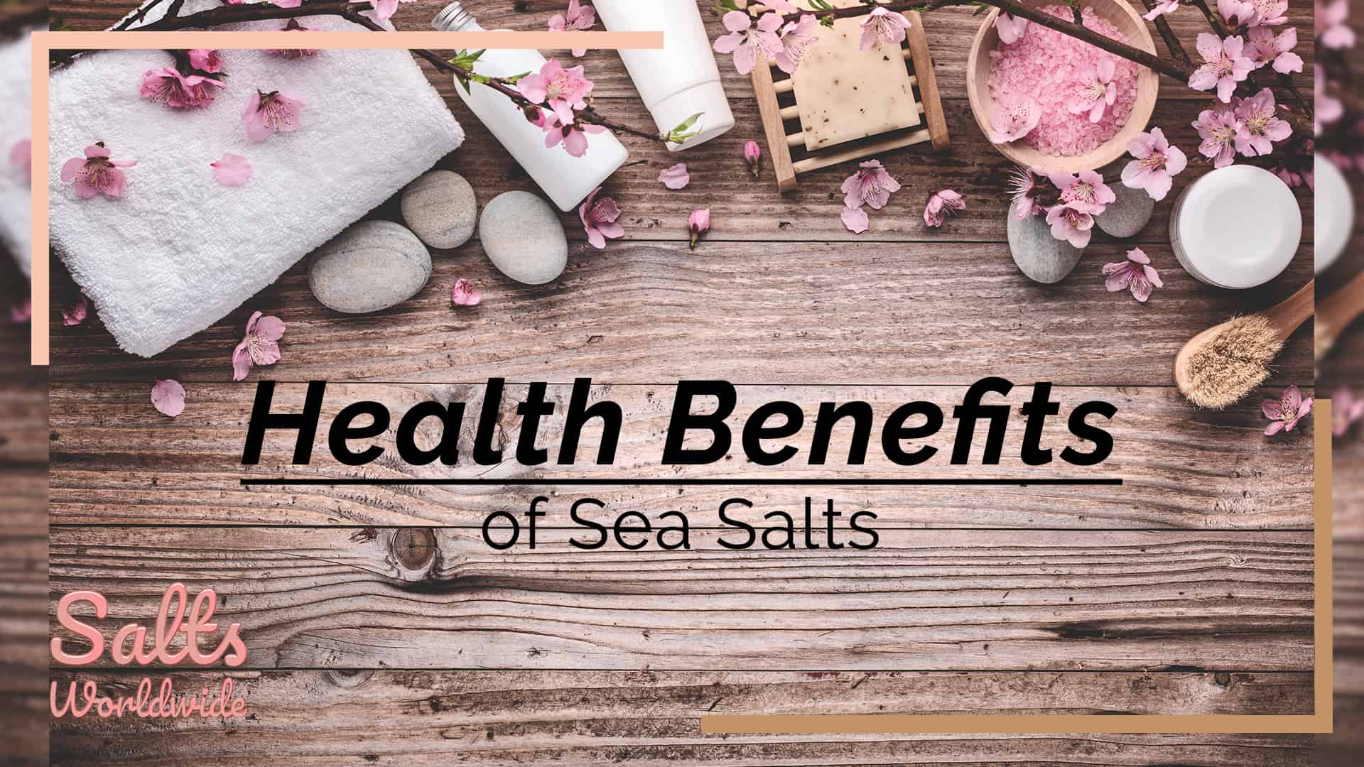Health Benefits of Sea Salts - featured image