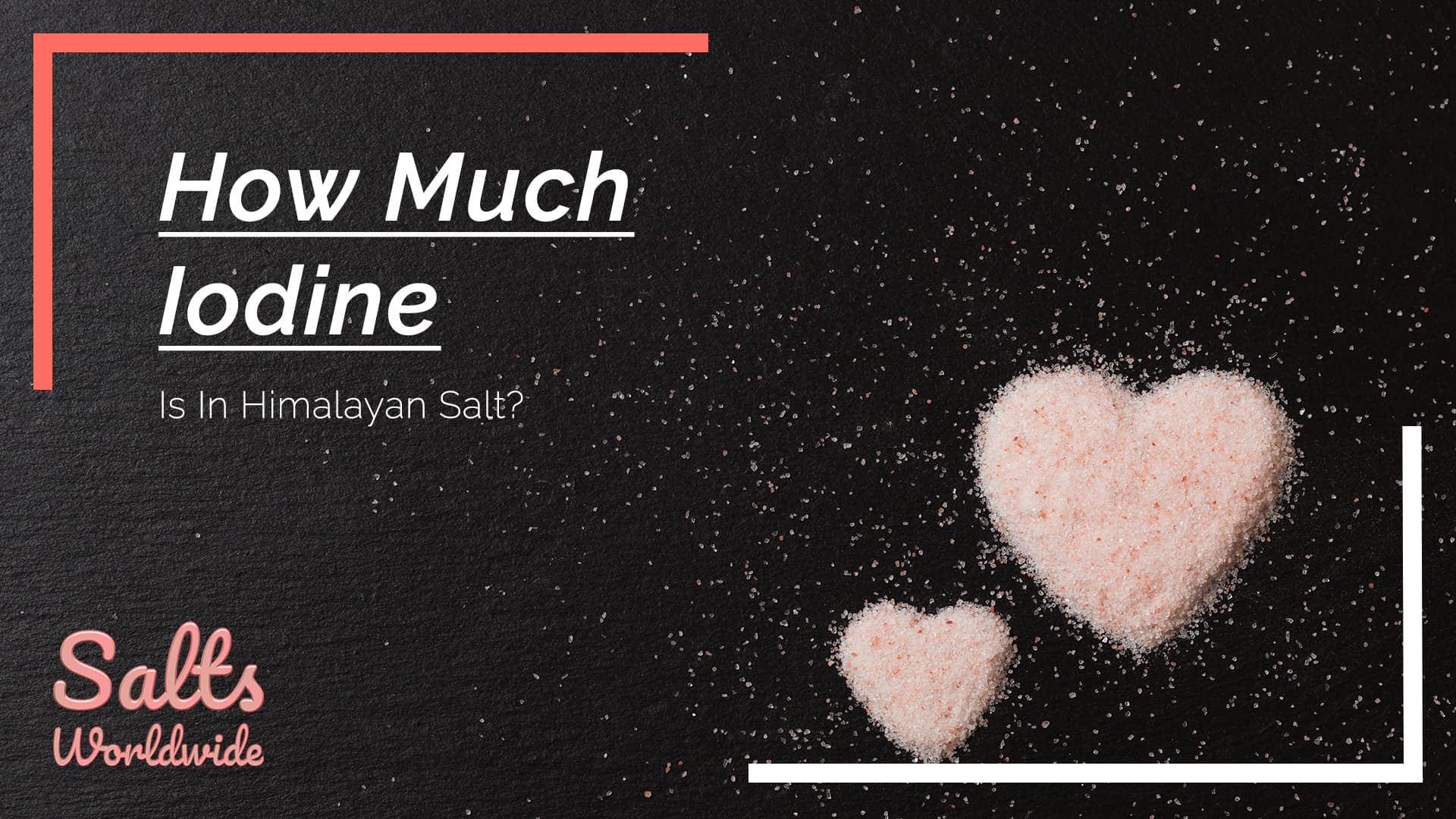 How Much Iodine Is In Himalayan Salt - featured image