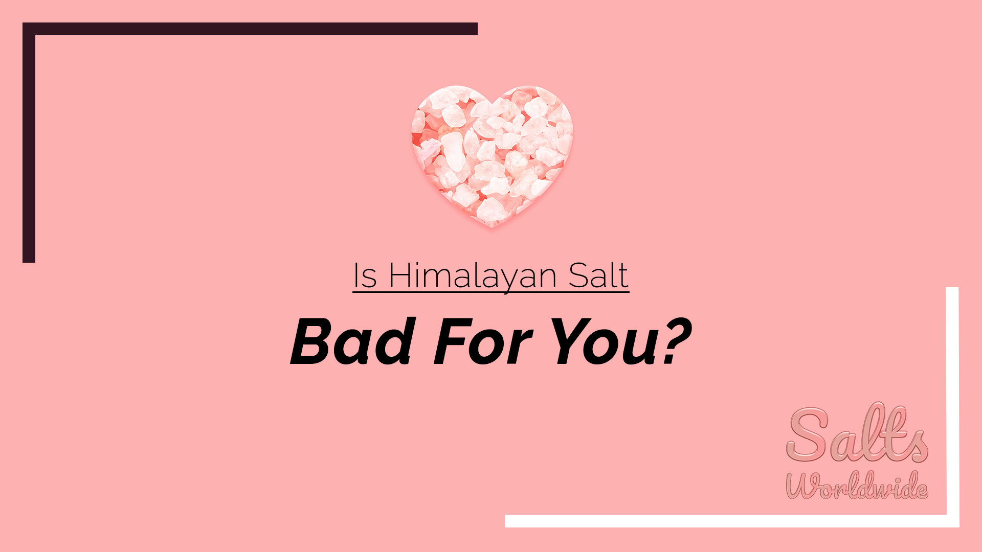 Is Himalayan Salt Bad For You - featured image