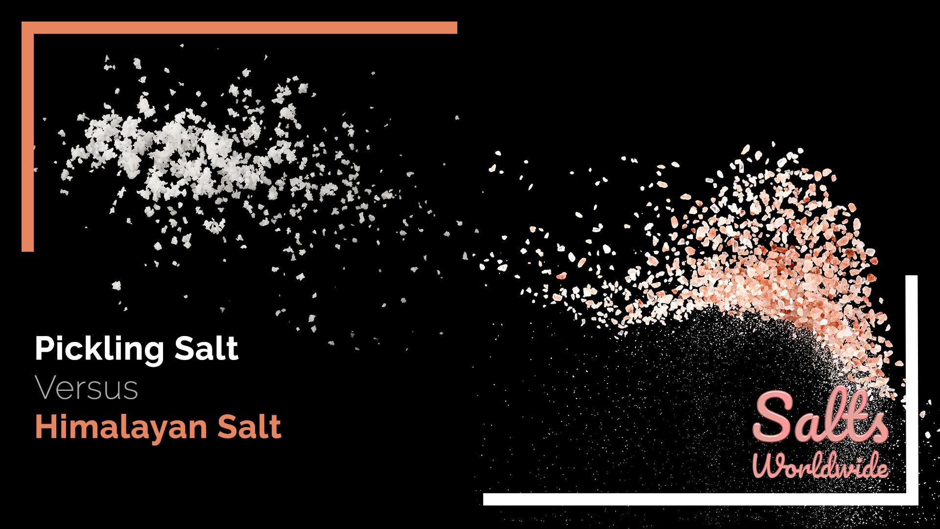 Pickling Salt Versus Himalayan Salt - featured image