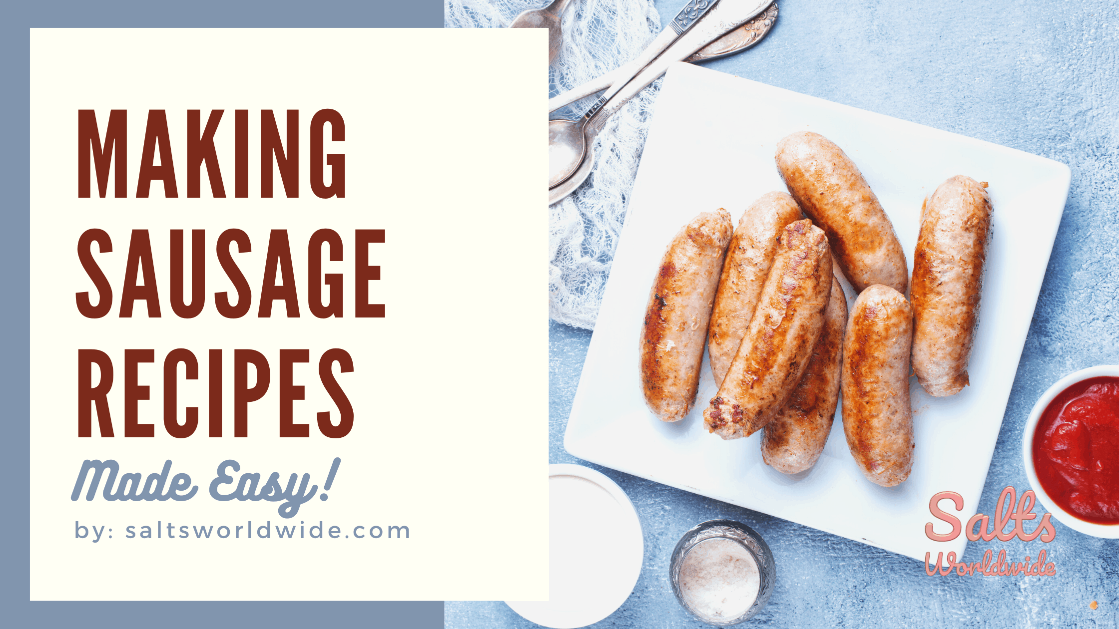 Making Sausage Recipes Made Easy