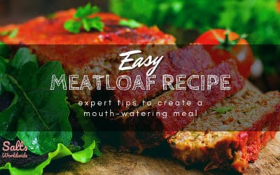 Easy Meatloaf Recipe: Expert Tips to Create a Mouth-watering Meal