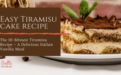 The 10-Minute Tiramisu Recipe – A Delicious Italian Vanilla Meal